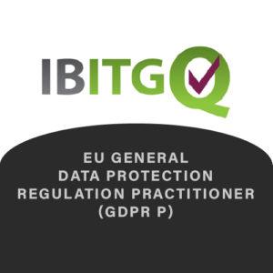 IBITGQ EU General Data Protection Regulation Practitioner (GDPR P)